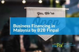 Business Financing Malaysia